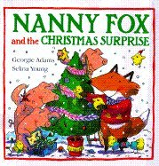 9780385322812: Nanny Fox and the Christmas Surprise