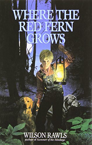 9780385323307: Where the Red Fern Grows: The Story of Two Dogs and a Boy
