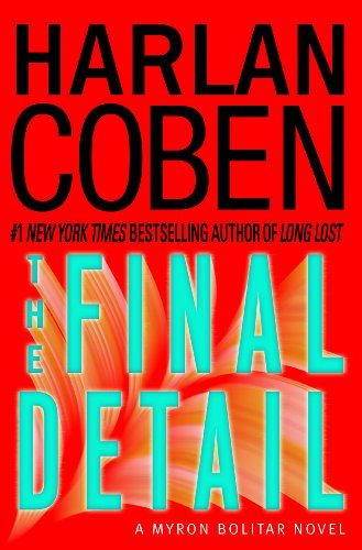 9780385323710: The Final Detail: A Myron Bolitar Novel