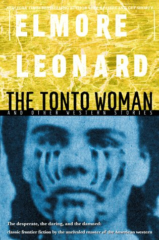 9780385323871: The Tonto Woman and Other Western Stories