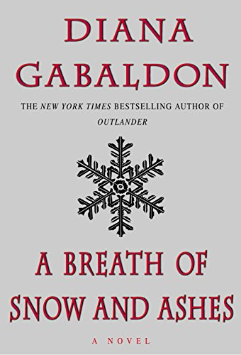 A Breath Of Snow And Ashes: Gabaldon, Diana