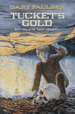 9780385325011: Tucket's Gold (Francis Tucket Books)