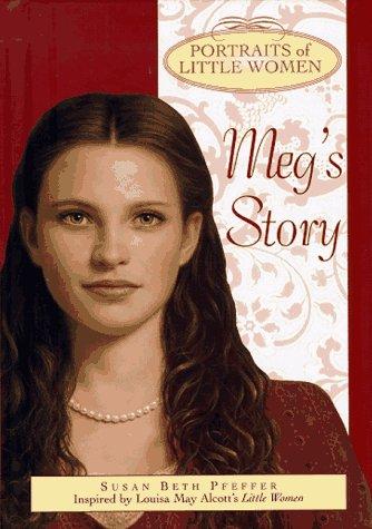 9780385325202: Meg's Story (Portraits of Little Women)