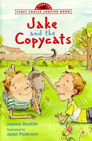 JAKE AND THE COPYCATS (FCC) (First Choice: Joanne Rocklin