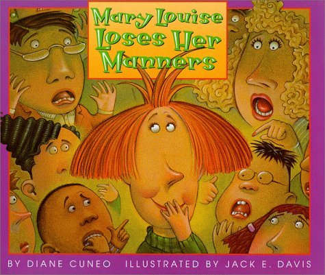 Mary Louise Loses Her Manners: Cuneo, Diane