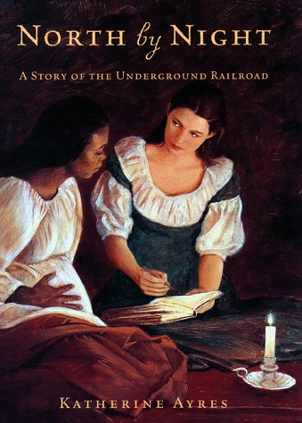 9780385325646: North by Night: A Story of the Underground Railroad