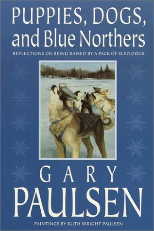 9780385325851: Puppies, Dogs and Blue Northers