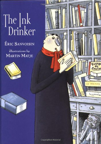The Ink Drinker: Sanvoisin, Eric; Matje,