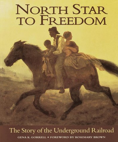 9780385326070: North Star to Freedom: The Story of the Underground Railroad