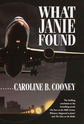 9780385326117: What Janie Found