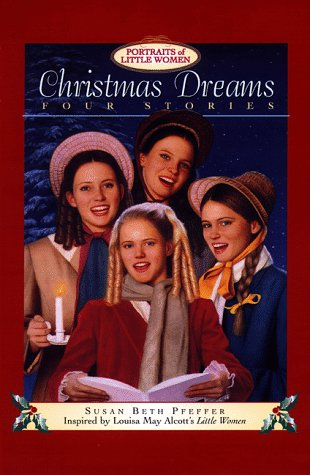 9780385326230: Christmas Dreams (Portraits of Little Women)