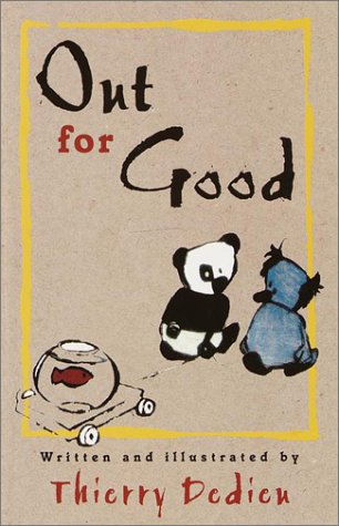 9780385326346: Out for Good: The Adventures of Panda and Koala