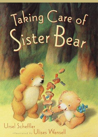 9780385326605: Taking Care of Sister Bear
