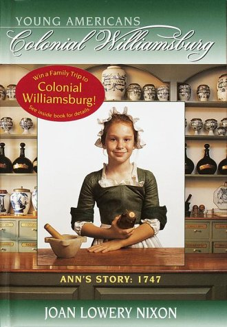 Ann's Story: 1747 (Colonial Williamsburg(R))