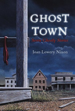 9780385326810: Ghost Town: Seven Ghostly Stories
