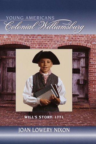 9780385326827: Will's Story: 1771 (Colonial Williamsburg(R))