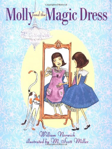 Molly and the Magic Dress: William Norwich