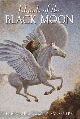 Islands of the Black Moon (Dark Moon Chronicles): Erica Farber; J.R. Sansevere