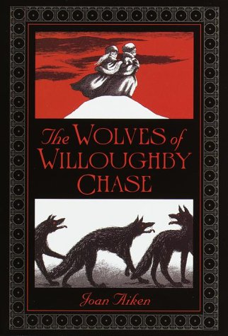 9780385327909: The Wolves of Willoughby Chase (Wolves Chronicles)