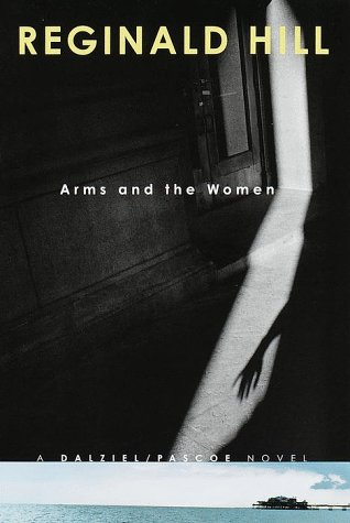 9780385332798: Arms and the Women (Dalziel and Pascoe Mysteries)