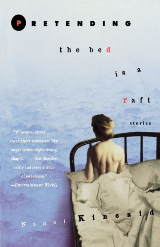 9780385332934: Pretending the Bed Is a Raft: Stories