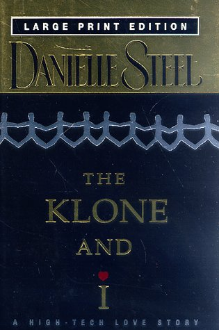 9780385332958: The Klone and I: A High-Tech Love Story