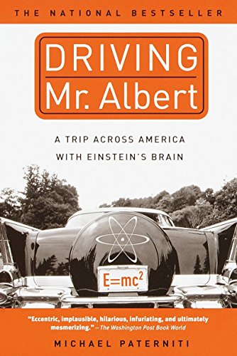9780385333030: Driving Mr. Albert: A Trip Across America with Einstein's Brain