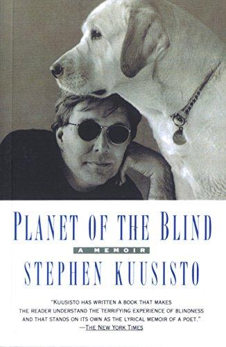 Planet of the Blind: Kuusisto, Stephen