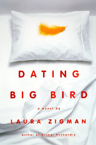 Dating Big Bird Laura zigman