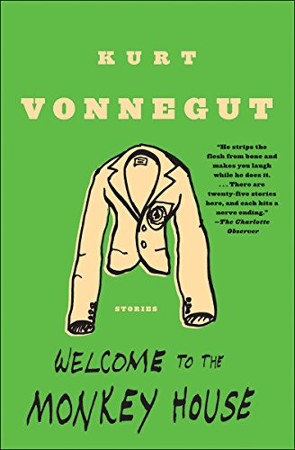 Welcome to the Monkey House: A Collection of Short Works (0385333501) by Kurt Vonnegut Jr.