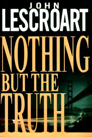 Nothing but the Truth: A Novel