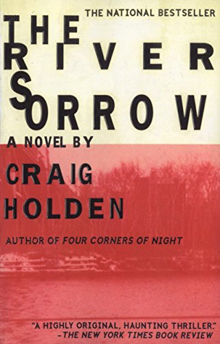 The River Sorrow: Holden, Craig