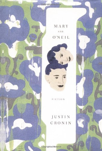 Mary and O'Neil: Cronin, Justin
