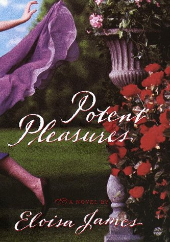 Potent Pleasures (Enchanged Pleasures): James, Eloisa