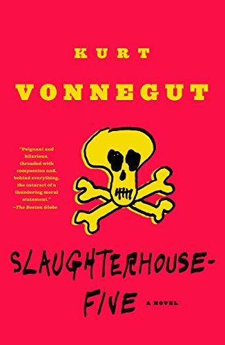 Slaughterhouse-Five: A Novel (Modern Library 100 Best: Vonnegut, Kurt