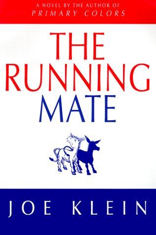 The Running Mate: Klein, Joe