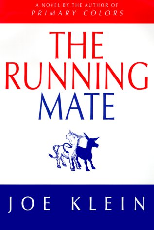 9780385333863: The Running Mate