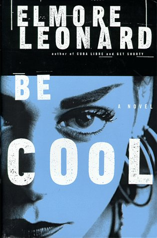 Be Cool a Novel