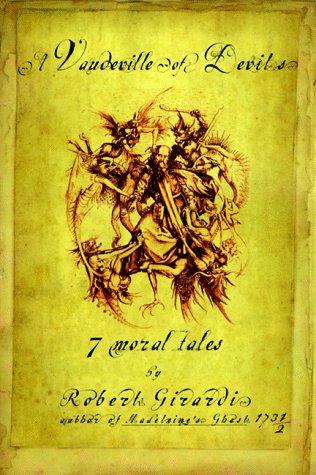 a Vaudeville of Devils - 7 moral tales: Girardi, Robert