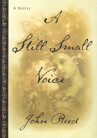A Still Small Voice: Reed, John