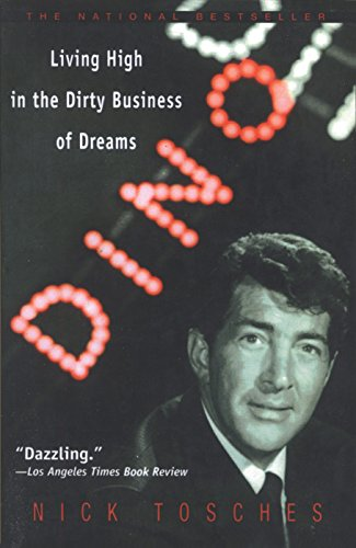 9780385334297: Dino: Living High in the Dirty Business of Dreams