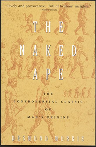 9780385334303: The Naked Ape: A Zoologist's Study of the Human Animal
