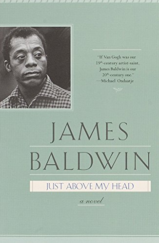 9780385334563: Just Above My Head: A Novel