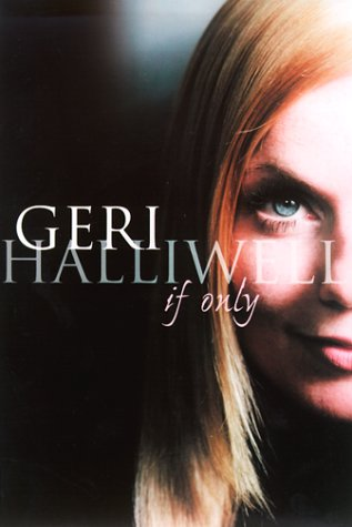 If Only: Halliwell, Geri
