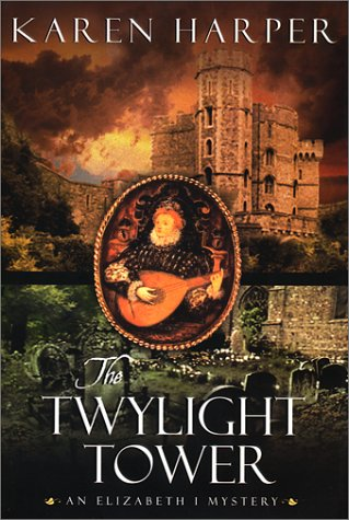 9780385334778: The Twylight Tower (Elizabeth I Mysteries (Dell))