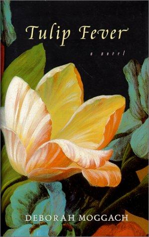 9780385334891: Tulip Fever