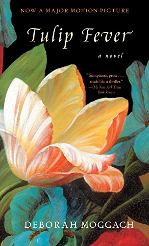 9780385334921: Tulip Fever: A Novel