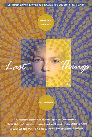 9780385334952: Last Things