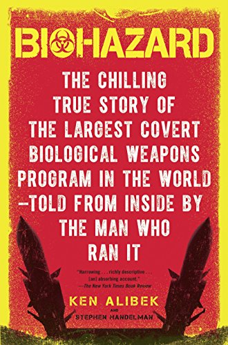 9780385334969: Biohazard: The Chilling True Story of the Largest Covert Biological Weapons Program in the World-Told from Inside by the Man Who Ran It