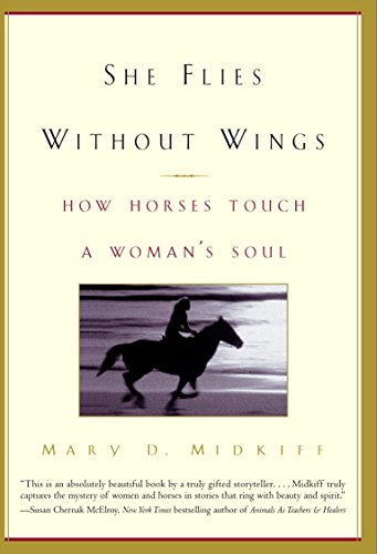 9780385335003: She Flies Without Wings: How Horses Touch a Woman's Soul